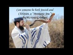 Can someone be both Jewish and Christian, a Messianic Jew