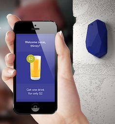 Beacons are pieces of hardware — small enough to attach to a wall or countertop — that use battery-friendly, low-energy Bluetooth connections to transmit messages or prompts directly to a smartphone or tablet. They are poised to transform how retailers, event organizers, transit systems, enterprises, and educational institutions communicate with people indoors.   Read more: http://www.businessinsider.com/beacons-and-ibeacons-create-a-new-market-2013-12#ixzz3GPN9rWMv