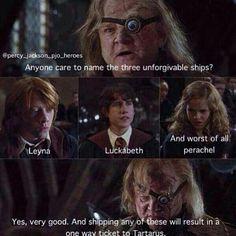 Leo + Reyna, Luke + Annabeth, Percy + Rachel Never ever! Well Leo and Reyna never really bothered me.