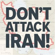 Act NOW! Diplomacy Not War With Iran! Have You Heard the Drums of War?Stand up for Peace against the Drumbeat for War