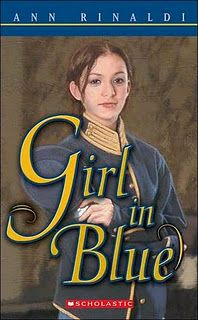 Girl In Blue by Ann Rinaldi-A young farm girl enlists in the army as a boy during the Civil War! I loved the history and the story!