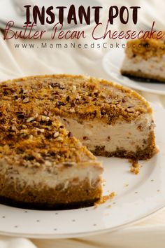 Smooth and creamy Instant Pot Butter Pecan Cheesecake made with a delicious buttery cheesecake filling with pecan chips. This cheesecake crust is made with ground graham crackers and pecans. Garnishing this cheesecake is a buttery pecan streusel. #butterpecan #cheesecake #instantpotcheesecake #pressurecooker #instantpotrecipe #instantpotdessert #southerndessert #grahamcrackers