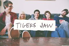 Tigers Jaw - I haven't listened to them long, but I love everything I have heard.