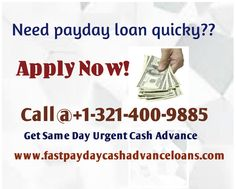 FastPaydayCashAdvanceLoans is one of the best payday cash advance loans online service providers that offers payday cash advance loans that can be received by the borrower. If you have bad credit history then you can also apply for instant cash advance online without any worry.For payday loan instant cash call us @+1-321-400-9885 and simply visit our website.