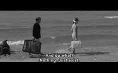 quote Black and White text nothing Anna Karina Pierrot Le Fou jean-paul belmondo its-just-another-lie Best Movie Quotes, Tv Show Quotes, Film Quotes, Anna Karina Quotes, Cinema Quotes, Jean Luc Godard, Film Stills, Mood Quotes, Cinematography