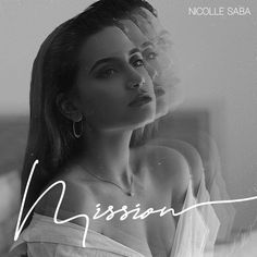 Nicolle Saba Delivers Wonderful Music 'Mission' on Spotify