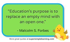 More great quotes about education at www.supersimplelearning.com #education #openmind #quotes