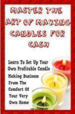 How do you start a candle making business? Learn tips from hobbyists turned entrepreneurs David and Wendi Kast on how to start a candle making business. #candlemakingtips #candles