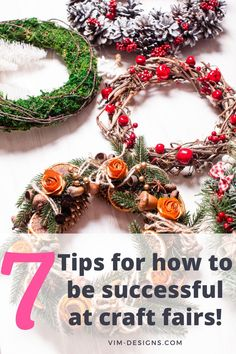 7 simple tips on how to be successful at craft fairs! All of my best tips at one place! Tips on how to prep, what to remember, setting up your booth and much more! By vim-designs.com Craft Fairs, Christmas Wreaths, I Am Awesome, Success, Patterns, Holiday Decor, Simple, Tips, Crafts