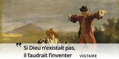 Le mot de la fin de cette semaine sur l'humour au XVIIIe siècle revient à Voltaire, déiste et non athée