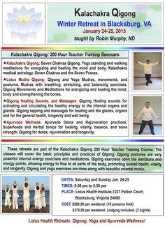 Kalachakra Qigong Winter Retreat in Blacksburg, VA on January 24-25, 2015 taught by Robin Murphy, ND. http://lotushealthinstitute.com/index.php/seminars-mainmenu-38/97-january-24-25-2015-kalachakra-qigong-blacksburg-va