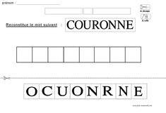 Découper les lettres et reconstituer le mot COURONNE