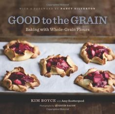 Good to the Grain: Baking with Whole-Grain Flours by Kim Boyce, http://www.amazon.com/dp/1584798300/ref=cm_sw_r_pi_dp_TjsIpb160G5T4