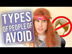 Types Of People To Avoid