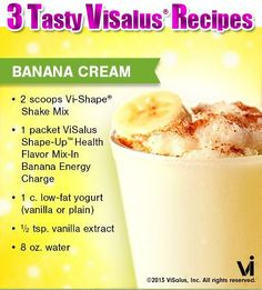 Banana Cream ViSalus Shake!