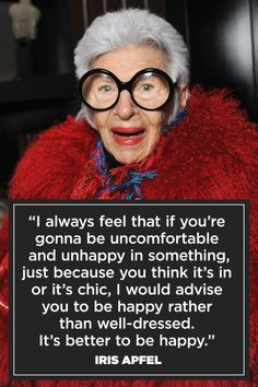 Some late-night inspiration to make you smile. How Kim Kardashian, Iris Apfel, Karlie Kloss and more of your favorite celebs define happiness Fashion Words, Fashion Quotes, Fashion Fashion, Fashion Outfits, What Makes You Happy, Are You Happy, Iris Apfel Quotes, Happy Quotes, Me Quotes