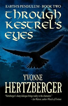 "Read ""Through Kestrel's Eyes"" by Yvonne Hertzberger available from Rakuten Kobo. Through Kestrel's Eyes, the sequel to Back From Chaos in the Earth's Pendulum trilogy begins seventeen years later. Books You Should Read, Got Books, Books To Read, Dark Quotes, Kestrel, Free Books Online, Coffee And Books, Writing Quotes, This Book"