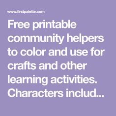 Free printable community helpers to color and use for crafts and other learning activities. Characters include a doctor, nurse, scientist, engineer or architect, police officer, firefighter, mail carrier, farmer, chef, teacher, dancer, and musician.
