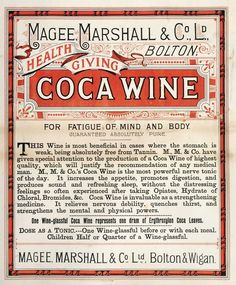 Coca wine for fatigue. Even for children--becasue who doesn't want their child to have a good ole glass of cocaine and wine to ease their anxiety.