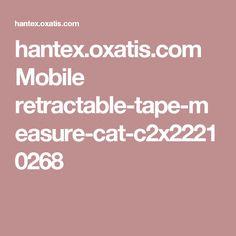 hantex.oxatis.com Mobile retractable-tape-measure-cat-c2x22210268