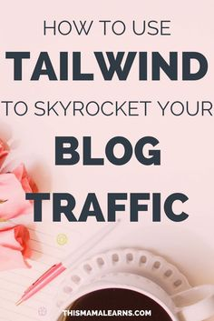 Need more traffic to your blog? Tailwind can help! Learn more about how to get traffic here.