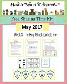 Free Sharing Time Kit: May 2017 Week The Holy Ghost can help me. Primary Activities, Primary Lessons, Keep The Faith, Faith In God, Holy Ghost Talk, Baptism Talk, Family Home Evening, Lds Primary, Scripture Study