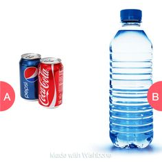 Soda or water Click here to vote @ http://getwishboneapp.com/share/3101588