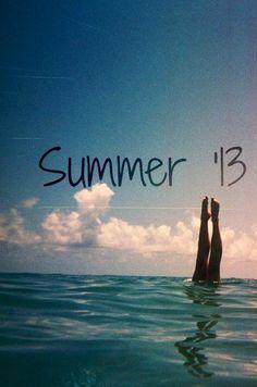 #Summer '13