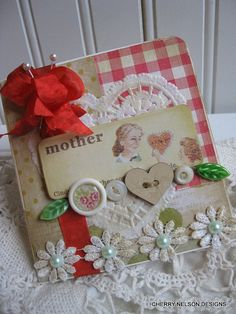 Cottage chic card...MOTHER