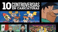 10 Controversias en Caricaturas   LA ZONA CERO
