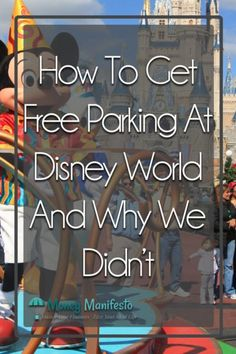 How To Park For Free At Disney World Theme Parks And Why We Didn't Planning the perfect Disney World Disney World Secrets, Disney World Theme Parks, Disney World Vacation, Disney Vacations, Vacation Trips, Florida Vacation, Vacation Spots, Disney On A Budget, Disney Tips