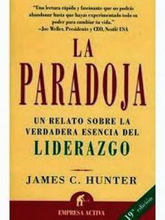 Cashflow, Jugando con el flujo de caja: La Paradoja de James C. Hunter - Buen libro - Descarga Gratis.