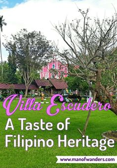 Villa Escudero Day Tour - A Taste of Filipino Heritage - Man Of Wanders Philippines Travel Guide, Visit Philippines, Travel Guides, Travel Tips, Travel Destinations, Travel Stuff, Travel With Kids, Family Travel, Backpacking Asia