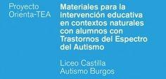 Materiales para la intervención educativa con alumnos AUTISTAS Y ASPERGER   Enseñanza, aprendizaje y formación del profesorado   Scoop.it