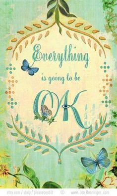 Everything is going to be OK by Irmi Nordsonne