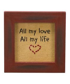 Look at this 'All My Love' Stitchery Framed Wall Art on #zulily today!