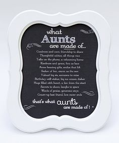 This The Grandparent Gift Co. White 'What Aunts Are Made Of' Scallop Framed Print by The Grandparent Gift Co. is perfect! #zulilyfinds