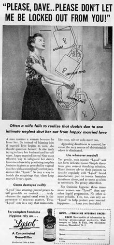 Poor women of the past. Your dirty puss is the destruction of your marriage, now stick this poison in it regularly.