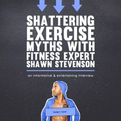 Shattering Exercise Myths with Fitness Expert Shawn Stevenson