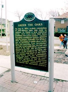 """""""Under the Oaks"""" the First Republican Convention Jackson, Michigan 1854"""