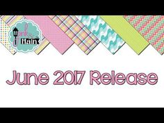 Pink and Main June 2017 New Product Release - YouTube