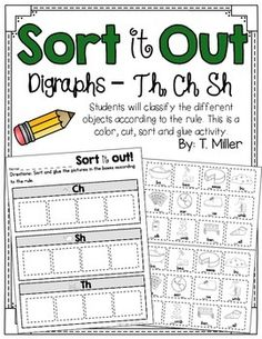 digraph sorts - CH, TH and SH activity This activity is a sorting activity. Students look at the picture or photograph put it on the correct side of the mat.This is great for literacy centers or a follow-up activity after a whole group activity. This is also a great assessment.
