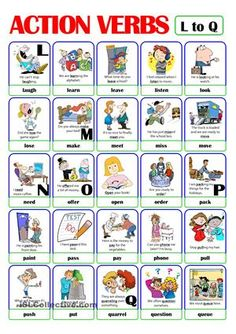 This Is The Third Worksheet Of The ACTION VERB Set. It Includes Verbs From  L) To Q). There Is Always A Picture And An Example Sentence To Help Make  The ...  Action Verbs List