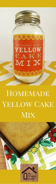 Homemade Yellow Cake Mix Recipe -- none of the junk in store-bought mix and a free, printable label