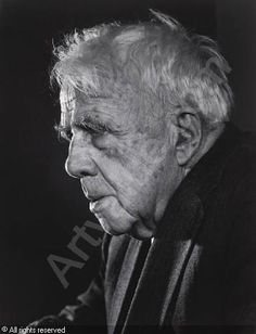 Robert Frost, 1958 • Yousuf Karsh.  During his lifetime Robert Frost was a farmer,  a sometimes sporadic educator (more often than not given the status and privilege of poet in residence) and a beloved poet.  America's Poet Laureate in 1958-1959, Frost was the recipient of a Congressional Gold Medal in 1960 and four-time recipient of the Pulitzer Prize for Poetry.