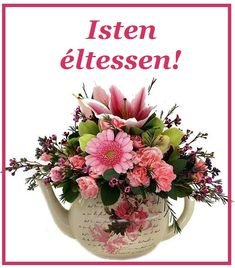 Isten éltessen! Name Day, Romantic Quotes, Flower Arrangements, Floral Wreath, Happy Birthday, Easter, Diy, Decor, Happy Brithday
