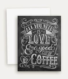 Alles was Sie brauchen ist Liebe & Kaffee-Karte  von LilyandVal