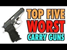 Five Worst Carry Guns! - Bearing Arms