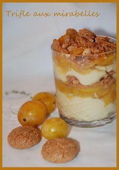Trifle aux mirabelles Mousse Dessert, Trifle Desserts, Cold Desserts, Sweet Desserts, Delicious Desserts, Sorbet, Sweet Corner, Dessert Aux Fruits, Good Food