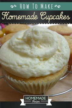 How To Make Homemade Cupcakes from scratch. | http://homemaderecipes.com/course/desserts/homemade-cupcakes-recipes/